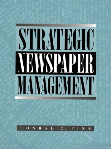 9780023377310: Strategic Newspaper Management
