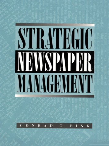 9780023377310: Strategic Newspaper Management