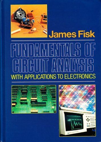 9780023379604: Fundamentals of Circuit Analysis: With Applications to Electronics