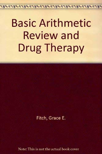 9780023380105: Basic Arithmetic Review and Drug Therapy