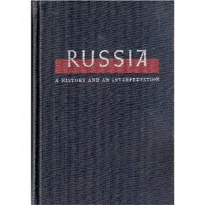 9780023383502: Russia: A History and an Interpretation