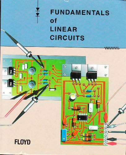 9780023384813: Fundamentals of Linear Circuits (Merrill's International Series in Engineering Technology)