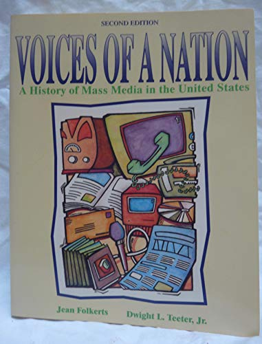 9780023386510: Voices of a Nation: A History of Mass Media in the United States