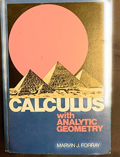 Calculus with Analytic Geometry: Forray, M.