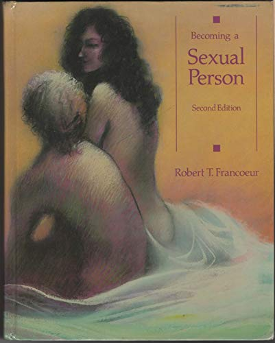 Becoming a Sexual Person: Robert T. Francoeur
