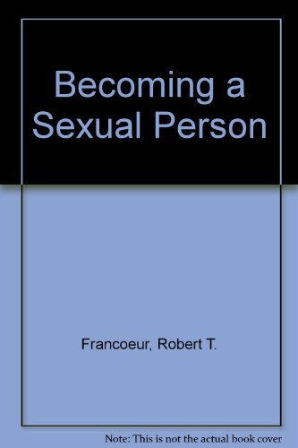 9780023392245: Becoming a Sexual Person
