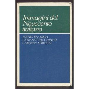 9780023392801: Immagini del Novecento italiano (Italian Edition)