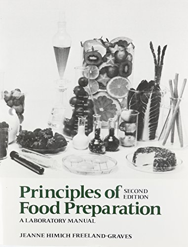 9780023393501: Principles of Food Preparation, Laboratory Manual (2nd Edition)