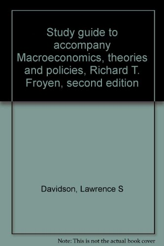 9780023393907: Study guide to accompany Macroeconomics, theories and policies, Richard T. Froyen, second edition