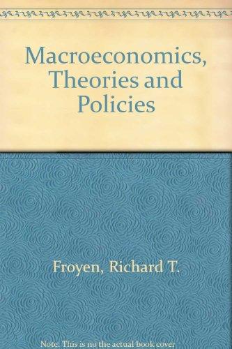 9780023394102: Macroeconomics, Theories and Policies