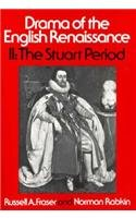 9780023395802: Drama of the English Renaissance: Volume 2, The Stuart Period