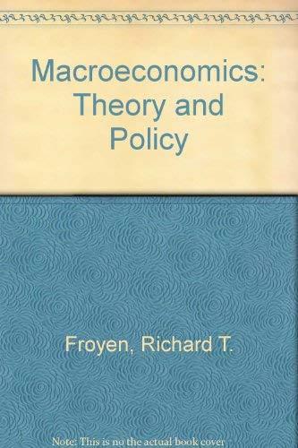 9780023395918: Macroeconomics: Theories and Policies