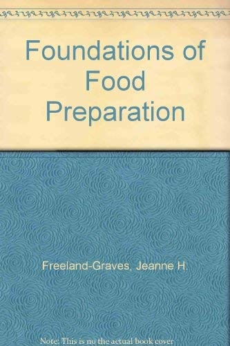 9780023396519: Foundations of Food Preparation