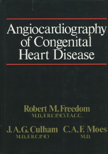 9780023397004: Angiography of Congenital Heart Disease