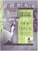 9780023397028: Physical Education and Sport in a Changing Society