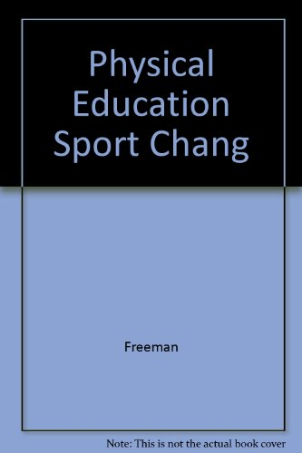9780023397066: Physical Education Sport Chang