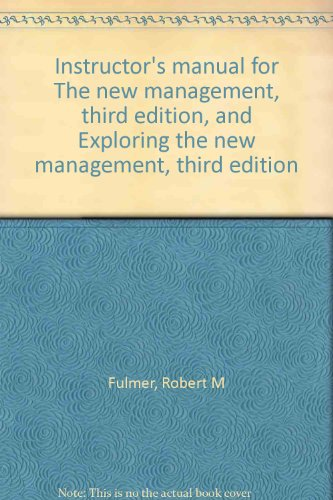 9780023397707: Instructor's manual for The new management, third edition, and Exploring the new management, third edition