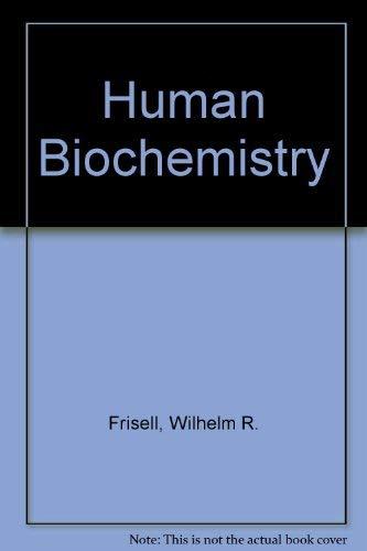 9780023398209: Human Biochemistry