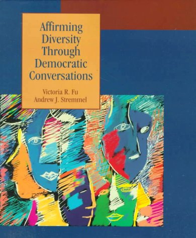 9780023398339: Affirming Diversity Through Democratic Conversations