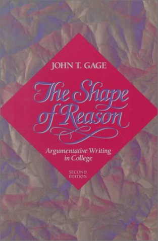 9780023400414: Shape of Reason, The: Argumentative Writing in College