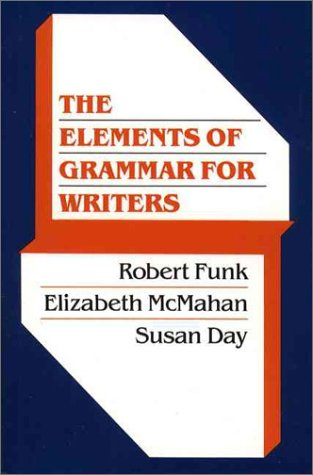 9780023401411: Elements of Grammar for Writers