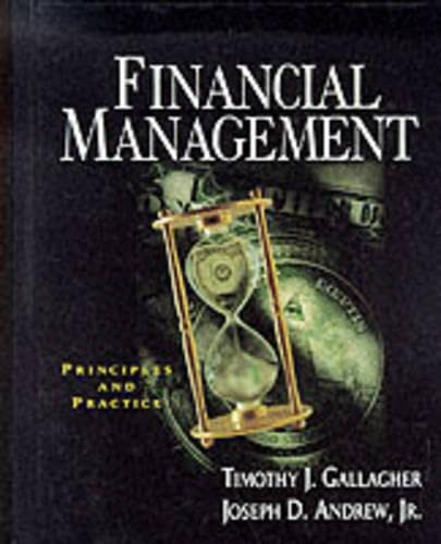 9780023402715: Financial Management: Principles and Practices