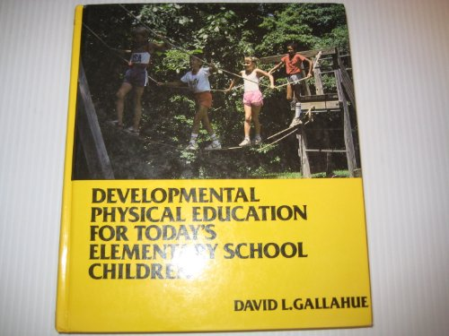 9780023403804: Developmental Physical Education for Today's Elementary School Children.