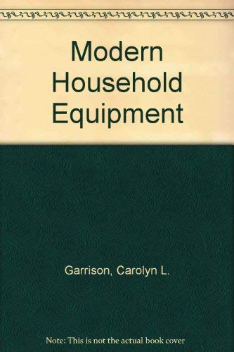 9780023405006: Modern Household Equipment