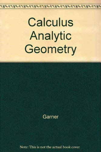 9780023405907: Calculus and Analytic Geometry