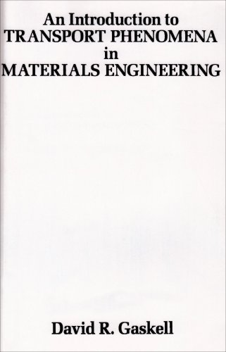 9780023407208: Introduction to Transport Phenomena in Materials Engineering