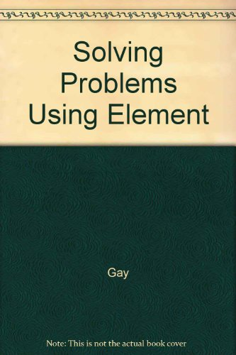 9780023411038: Solving Problems Using Element