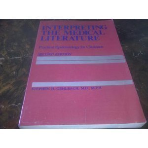 9780023412707: Interpreting the Medical Literature