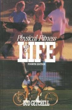 9780023416309: Physical Fitness: A Way of Life