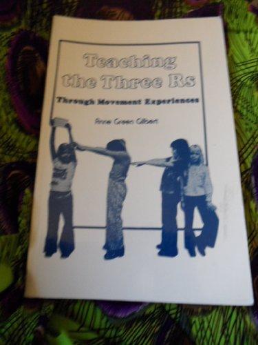 9780023428005: Teaching the Three Rs Through Movement Experiences: A Handbook for Teachers