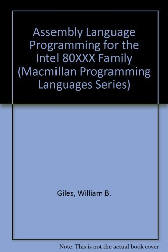 9780023429903: Assembly Language Programming for the Intel 80XXX Family (Macmillan Programming Languages Series)