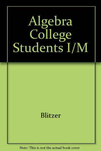 9780023430305: Algebra College Students I/M