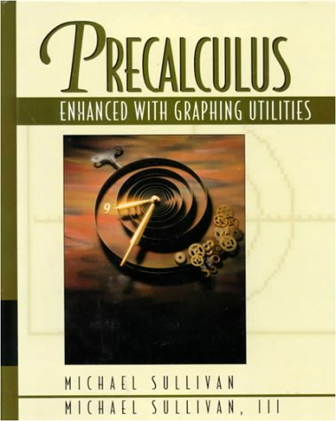 9780023437427: Precalculus Enhanced with Graphing Utilities