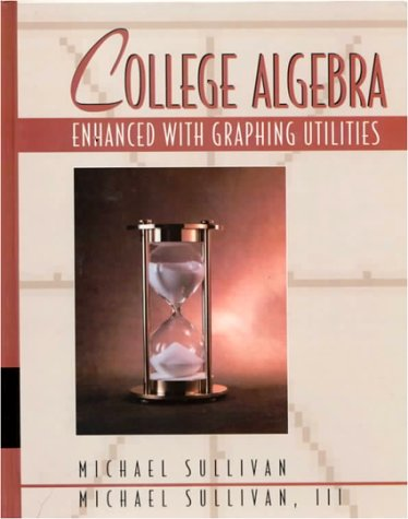 9780023437519: College Algebra Enhanced with Graphing Utilities