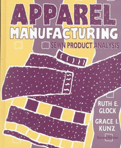 Apparel Manufacturing: Sewn Product Analysis: Ruth E. Glock,