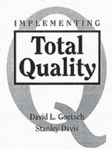 Implementing Total Quality: David L. Goetsch,