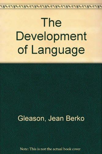 9780023442513: The Development of Language