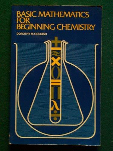 9780023442704: Basic Mathematics for Beginning Chemistry