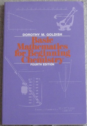 9780023444357: Basic Mathematics for Beginning Chemistry