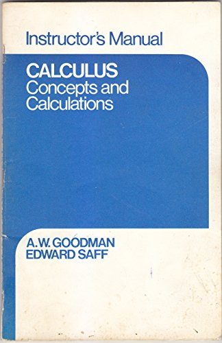9780023447303: Calculus, concepts and calculations: Instructor's manual