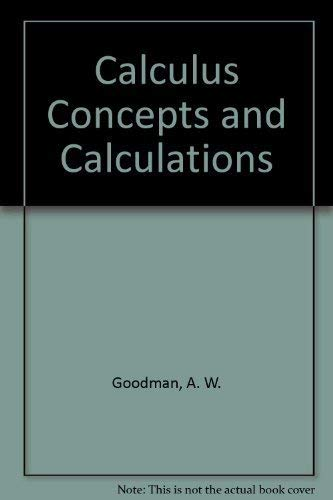 9780023447402: Calculus Concepts and Calculations