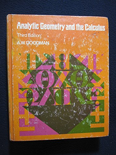 9780023449307: Analytic Geometry and the Calculus