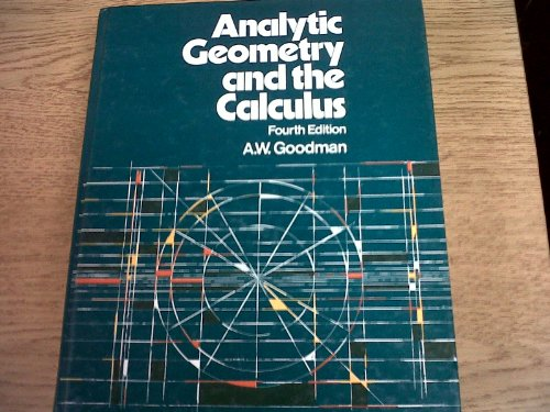 9780023449604: Analytic Geometry and the Calculus