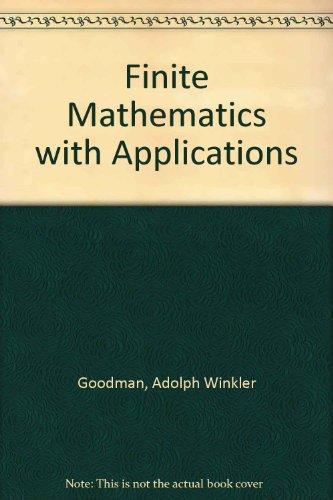 9780023450105: Finite Mathematics With Applications