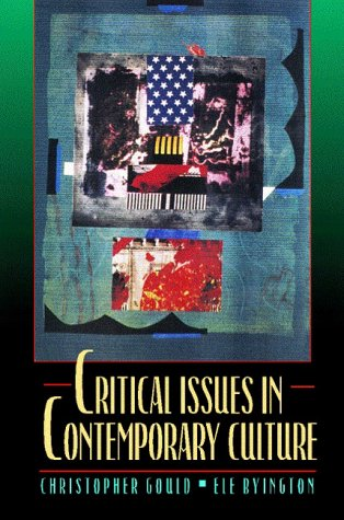 9780023454028: Critical Issues in Contemporary Culture