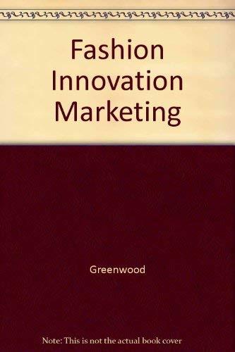 9780023469503: Fashion Innovation Marketing